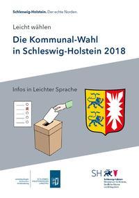 Einfach wählen! Die Kommunal-Wahl in Schleswig-Holstein 2018 in Leichter Sprache